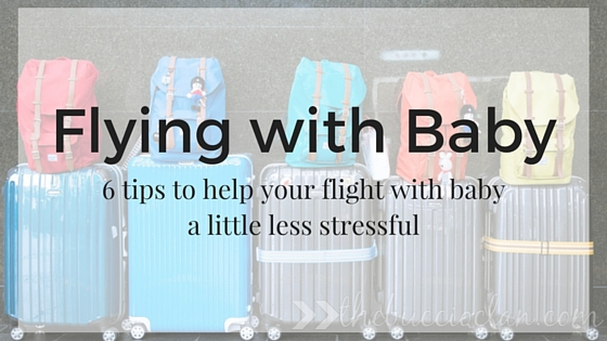 6 tips for flying with baby