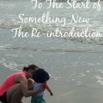 To the Start of Something New…Re-Introduction