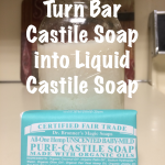 Turn Dr. Bronners Bar Castile Soap into Liquid Castile Soap