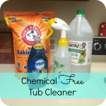 Becoming A Chemical Free Home – Tub Cleaner