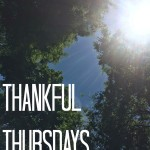 Thankful Thursdays: Gratefulness in the Midst of Hard Times