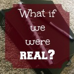 What If We Were Real?