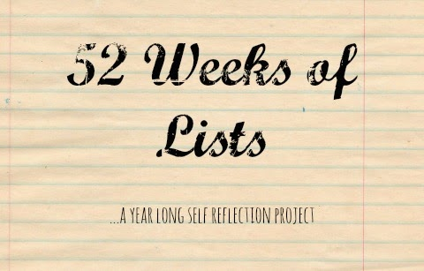 52 Weeks of Lists – Week 3