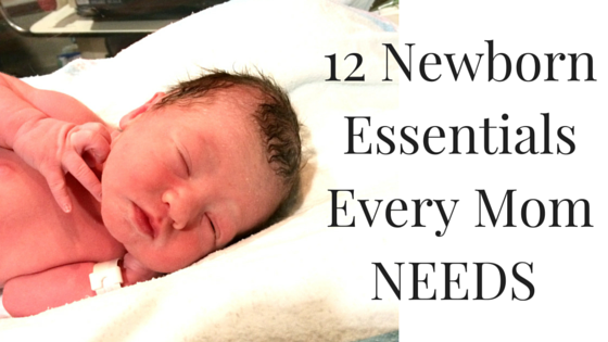 12 newborn essentials